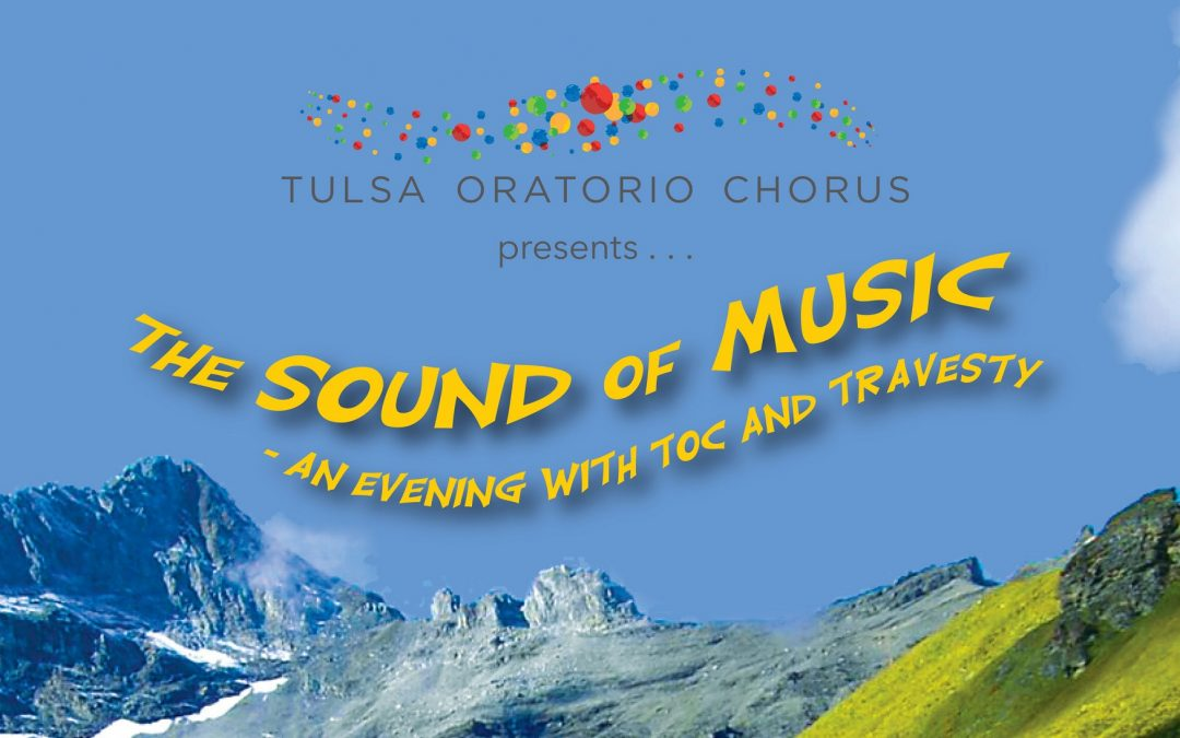 Plan to attend our 2016 Fundraiser: The Sound of Music – An Evening with TOC and Travesty
